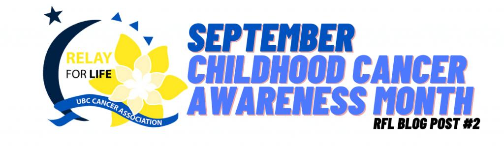 September: Childhood Cancer Awareness Month