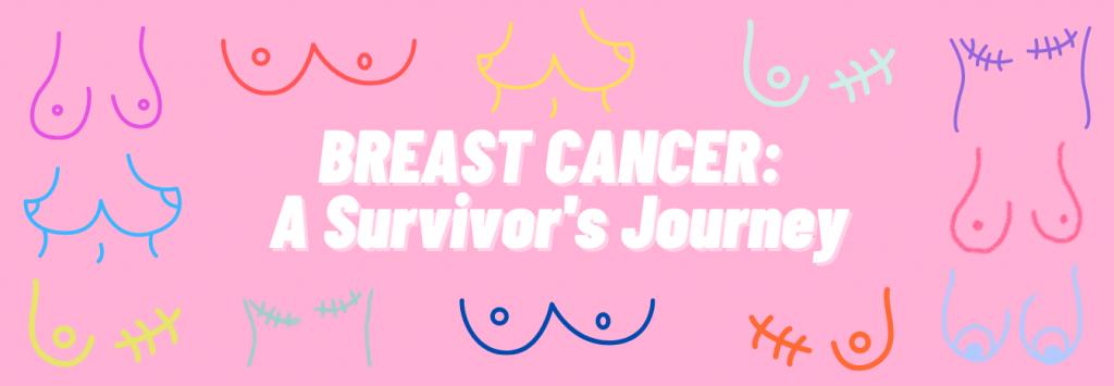 Breast Cancer: A Survivor's Journey