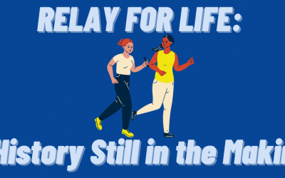Relay For Life: A History Still in the Making